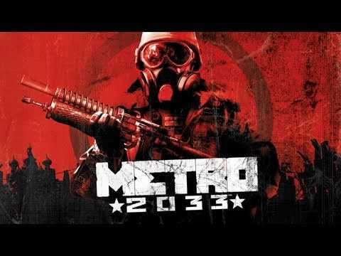 Metro 2033 - Environments and Gameplay (HD 720p)